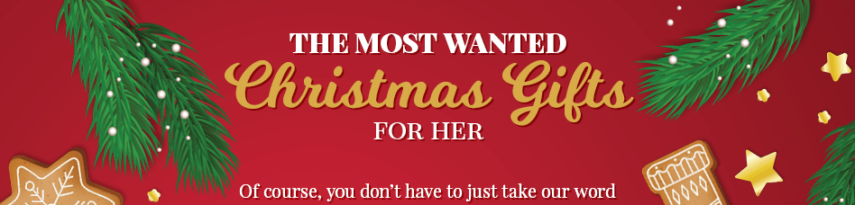 most wanted christmas gifts for her